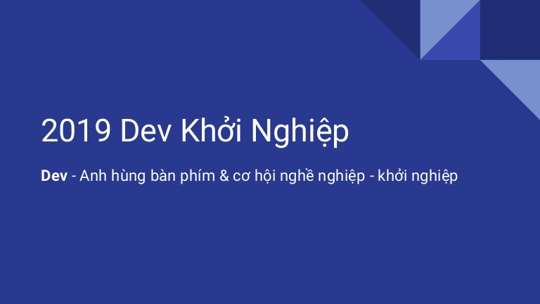 [Devday2019]  Dev start-up - By Le Trung, Founder & CEO at Hifiveplus and Edutalk Company