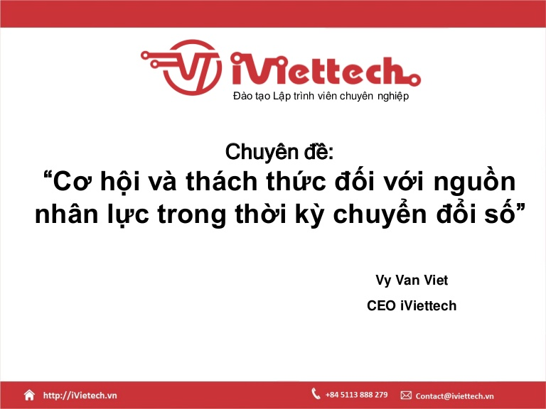 [DevDay2019] Opportunities and challenges for human resources during the digital transition period - By Vy Van Viet, CEO at iViettech Education